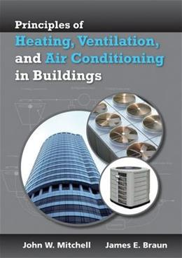 Heating, Ventilation, and Air Conditioning in Buildings, by Mitchell 9780470624579