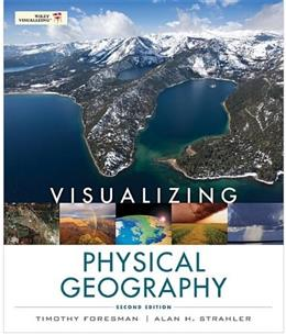 Visualizing Physical Geography, by Foresman, 2nd Edition 9780470626153