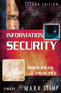 Information Security: Principles and Practice, by Stamp, 2nd Edition 9780470626399