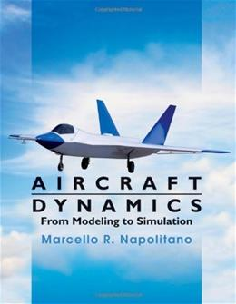 Aircraft Dynamics: From Modeling to Simulation, by Napolitano 9780470626672