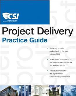CSI Project Delivery Practice Guide, by Construction Specifications Institute PKG 9780470635193