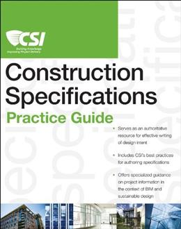 CSI Construction Specifications Practice Guide, by Construction Specifications Institute PKG 9780470635209