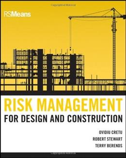 Risk Management for Design and Construction, by Cretu 9780470635384