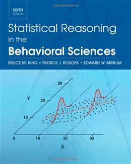Statistical Reasoning in the Behavioral Sciences, by King, 6th Edition 9780470643822