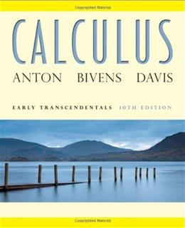 Calculus: Early Transcendentals, 10th Edition 9780470647691