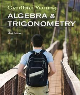 Algebra and Trigonometry, by Young, 3rd Edition 9780470648032