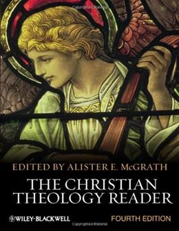 The Christian Theology Reader 4 9780470654842