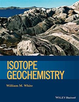 Isotope Geochemistry (Wiley Works) 9780470656709
