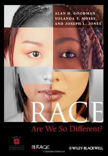 Race: Are We So Different, by Goodman 9780470657140
