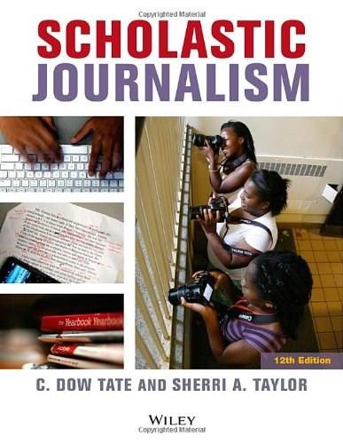 Scholastic Journalism, by Tate, 12th Edition 9780470659335