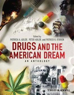 Drugs and the American Dream: An Anthology, by Adler 9780470670279