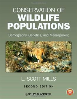 Conservation of Wildlife Populations: Demography, Genetics, and Management, by Mills, 2nd Edition 9780470671498