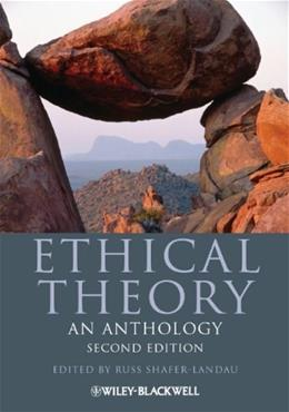 Ethical Theory: An Anthology 2 9780470671603