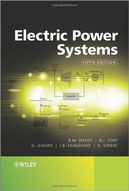 Electric Power Systems, by Weedy, 5th Edition 9780470682685