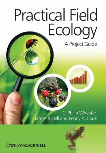 Practical Field Ecology: A Project Guide, by Wheater 9780470694299