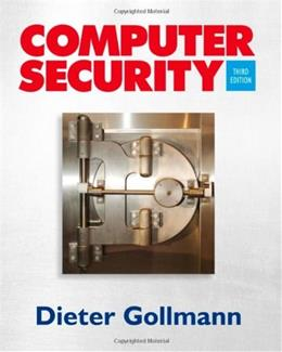 Computer Security, by Gollmann, 3rd Edition 9780470741153