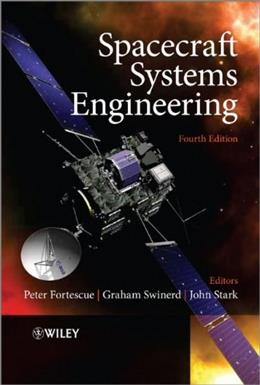 Spacecraft Systems Engineering, by Fortescue, 4th Edition 9780470750124