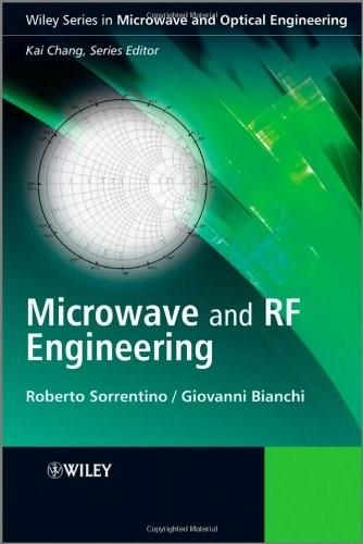 Microwave and RF Engineering, by Sorrentino 9780470758625