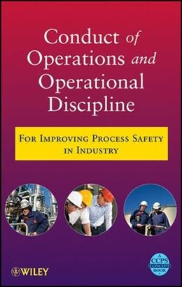 Guidelines for Conduct of Operations for Process Safety 9780470767719