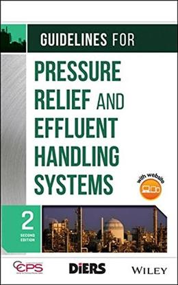 Guidelines for Pressure Relief and Effluent Handling Systems 2 9780470767733