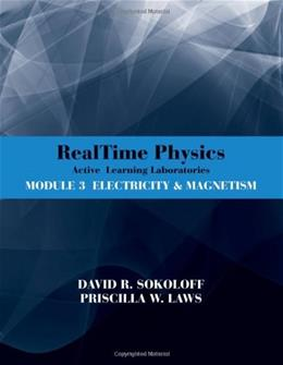 RealTime Physics Active Learning Laboratories, by Skoloff, 2nd Edition, Module 3 Electricity and Magnetism 9780470768891