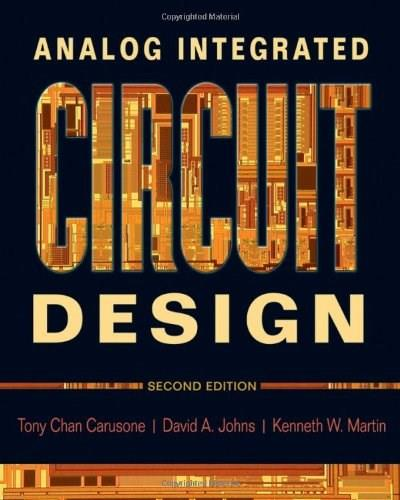 Analog Integrated Circuit Design, by Carusone, 2nd Edition 9780470770108