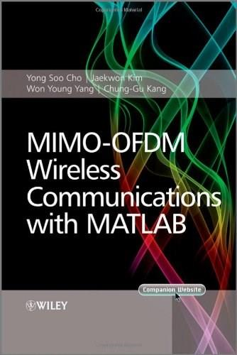 MIMO-OFDM Wireless Communications with MATLAB, by Cho 9780470825617