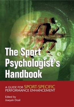 Sport Psychologists Handbook: A Guide for Sport Specific Performance Enhancement, by Dosil 9780470863565