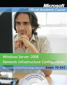 Windows Server 2008 Network Infrastructure Configuration 70-642, by Microsoft Official Academic Course,  2 BOOK SET PKG 9780470875018