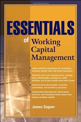 Essentials of Working Capital Management, by Sagner 9780470879986