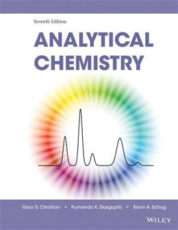 Analytical Chemistry, by Christian, 7th Edition 9780470887578