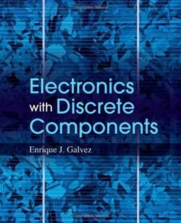 Electronics with Discrete Components, by Galvez 9780470889688