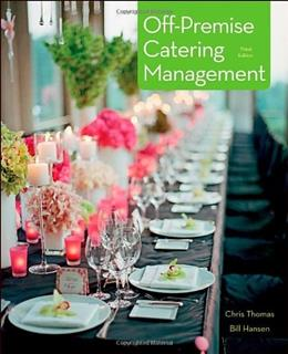 Off Premise Catering Management, by Thomas, 3rd Edition 9780470889718