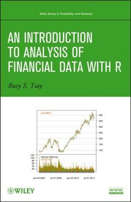 Introduction to Analysis of Financial Data with R, by Tsay 9780470890813
