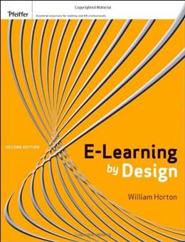 E-Learning by Design, by Horton, 2nd Edition 9780470900024