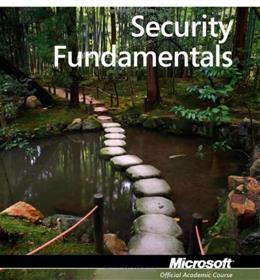 Microsoft Official Academic Course: Security Fundamentals, Exam # 98-367, by MOAC 9780470901847