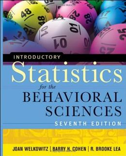 Introductory Statistics for the Behavioral Sciences, by Welkowitz, 7th Edition 9780470907764