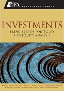 Investments: Principles of Portfolio and Equity Analysis, by Mcmillan 9780470915806