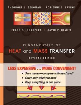 Fundamentals of Heat and Mass Transfer, by Incropera, 7th Binder Ready Edition 9780470917855