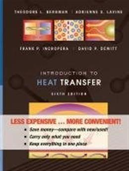 Introduction to Heat Transfer, by Incropera, 6th Binder Ready Edition 9780470917862