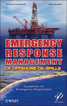 Emergency Planning for Offshore Oil Disasters, by Cheremisinoff 9780470927120