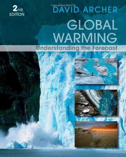 Global Warming: Understanding the Forecast 2 9780470943410