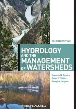 Hydrology and the Management of Watersheds, by Brooks, 4th Edition 9780470963050