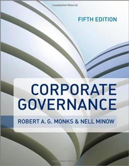 Corporate Governance, by Monks, 5th Edition 9780470972595