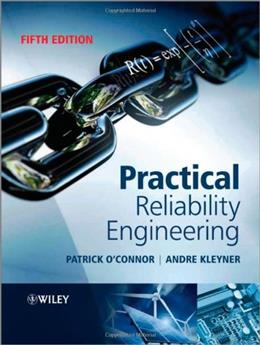 Practical Reliability Engineering, by OConnor, 5th Edition 9780470979815