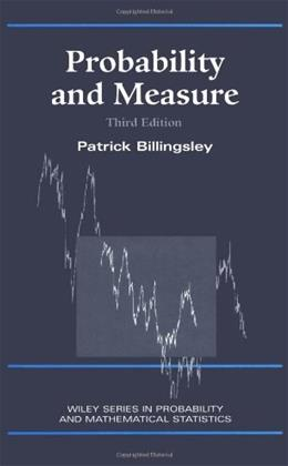 Probability and Measure, by Billingsley, 3rd Edition 9780471007104