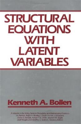 Structural Equations with Latent Variables, by Bollen 9780471011712