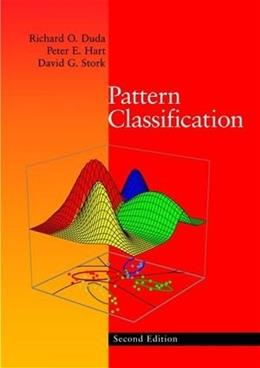 Pattern Classification, by Duda, 2nd Edition 9780471056690