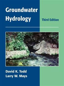 Groundwater Hydrology, by Todd, 3rd Edition 9780471059370