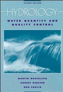 Hydrology: Water Quantity and Quality Control, by Wanielista, 2nd Edition BK w/DISK 9780471072591